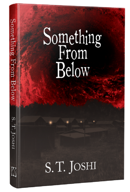 Something From Below [hardcover] by S. T. Joshi  [DEFECT]